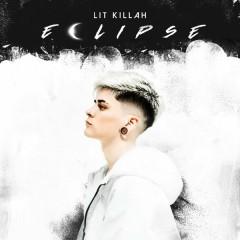 Eclipse (Single) - Lit Killah