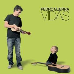 Vidas - Pedro Guerra