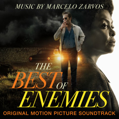 The Best of Enemies (Original Motion Picture Soundtrack) - Marcelo Zarvos