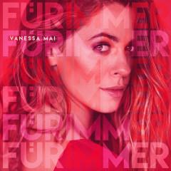 Für immer - Vanessa Mai
