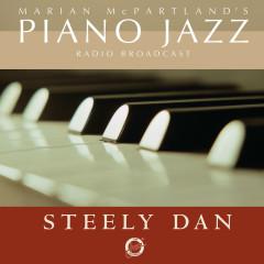 Marian McPartland's Piano Jazz Radio Broadcast With Steely Dan - Steely Dan, Marian McPartland
