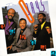 Serious - The O'Jays