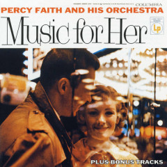 Music For Her (Expanded Edition) - Percy Faith & His Orchestra