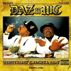 West Coast Gangsta Sh*t - Daz Dillinger, WC