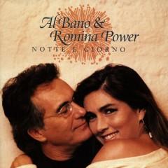 Notte E Giorno (international version) - Al Bano, Romina Power