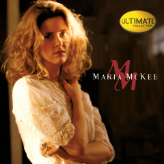 Ultimate Collection:  Maria McKee