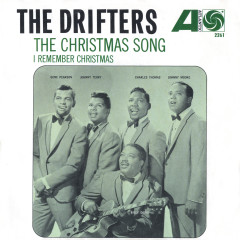 The Christmas Song / I Remember Christmas - The Drifters