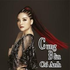 Cung Đàn Có Anh (Remix) (Single) - Saka Trương Tuyền