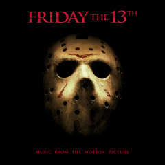 Friday The 13th Main Theme (feat. Jason Voorhees) [From Friday The 13th] - Steve Jablonsky, Jason Voorhees