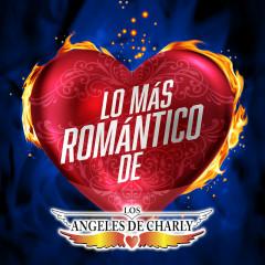Lo Más Romántico De - Los Ángeles De Charly