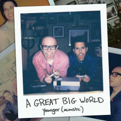Younger (Acoustic) - A Great Big World
