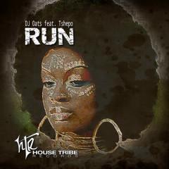 Run (feat. Tshepo) - Tshepo, DJ Oats