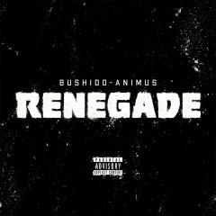 Renegade - Bushido, Animus