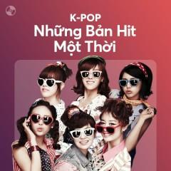 K-Pop & Những Bản Hit Một Thời - T-ARA, BIGBANG, 2NE1, SNSD