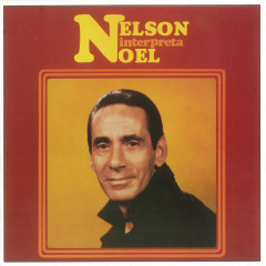 Nelson Interpreta Noel - Nelson Gonçalves