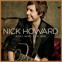 Stay Who You Are - Nick Howard