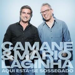 Aqui Está-se Sossegado - Camané, Mário Laginha