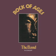 Rock Of Ages (Expanded Edition) - The Band