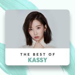 Những Bài Hát Hay Nhất Của Kassy - Kassy