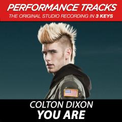You Are EP (Performance Tracks) - Colton Dixon