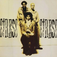 Stress (Expanded Edition) - Stress