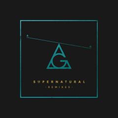 Supernatural (Remixes) - AlunaGeorge
