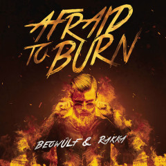 Afraid To Burn (Single)