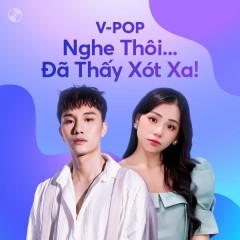 Nghe Thôi Đã Thấy Xót Xa - Hương Ly, JUUN D, Quang Vinh, ERIK
