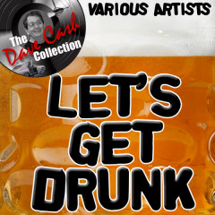 Let's Get Drunk - [The Dave Cash Collection] - Various Artists