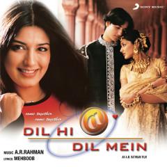 Dil Hi Dil Mein (Original Motion Picture Soundtrack) - A.R. Rahman