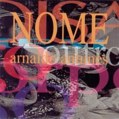 Nome - Arnaldo Antunes