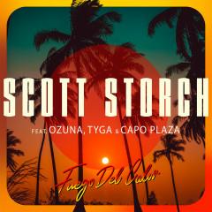 Fuego Del Calor (feat. Ozuna, Tyga & Capo Plaza) - Scott Storch, Ozuna, Tyga, Capo Plaza