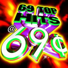 69 Top Hits @ 69¢ - Various Artists
