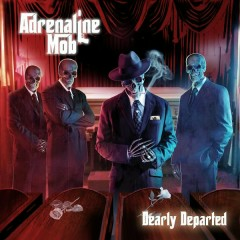 Dearly Departed - Adrenaline Mob