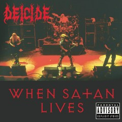 When Satan Lives (Live) - Deicide