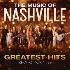 The Music Of Nashville: Greatest Hits Seasons 1-5 - Nashville Cast