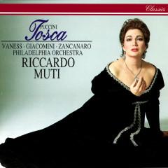 Puccini: Tosca - Riccardo Muti, Carol Vaness, Giuseppe Giacomini, Giorgio Zancanaro, Philadelphia Orchestra
