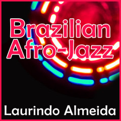 Brazilian Afro-Jazz - Bud Shank, Laurindo Alemida