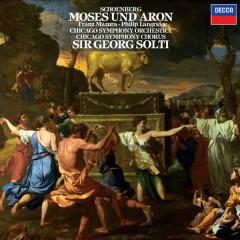 Schoenberg: Moses und Aron - Sir Georg Solti, Philip Langridge, Franz Mazura, Chicago Symphony Chorus, Chicago Symphony Orchestra