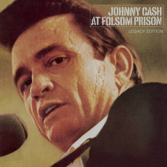 At Folsom Prison (Legacy Edition) - Johnny Cash