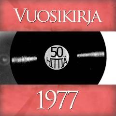 Vuosikirja 1977 - 50 hittiä - Various Artists