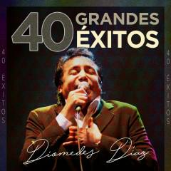 40 Grandes Éxitos - Diomedes Díaz