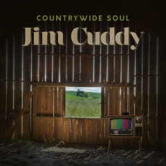 Countrywide Soul - Jim Cuddy
