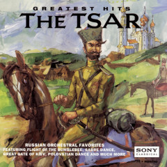 Greatest Hits of the Tsar - Various Artists