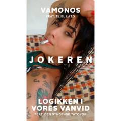 Vamonos / Logikken I Vores Vanvid (Single)