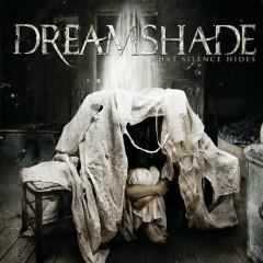 What Silence Hides - Dreamshade