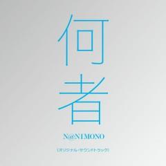 NANIMONO ORIGINAL SOUNDTRACK - Yasutaka Nakata
