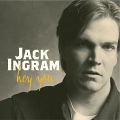 Hey You - Jack Ingram