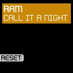 Call It A Night - Ram