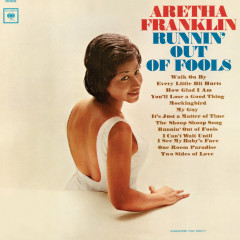 Runnin' Out of Fools (Expanded Edition) - Aretha Franklin